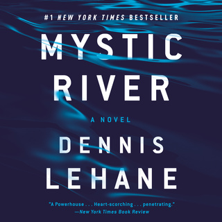 Mystic River Lydbog Dennis Lehane Mofibo