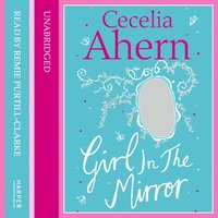 Girl in the Mirror - Two Stories - Cecelia Ahern