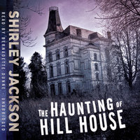 The Haunting of Hill House - Shirley Jackson