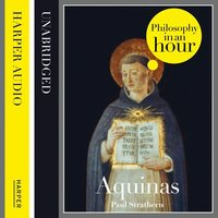 Thomas Aquinas - Philosophy in an Hour - Paul Strathern