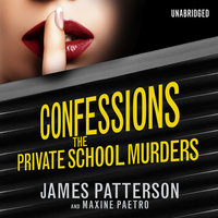 Confessions - The Private School Murders - James Patterson