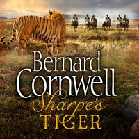Sharpe's Tiger - The Siege of Seringapatam, 1799 - Bernard Cornwell