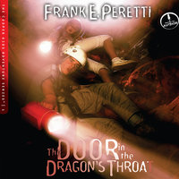 The Door in the Dragons Throat - Frank Peretti