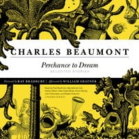 Perchance to Dream - Charles Beaumont
