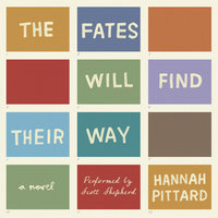 The Fates Will Find Their Way - Hannah Pittard