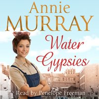 Water Gypsies - Annie Murray