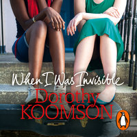 When I Was Invisible - Dorothy Koomson