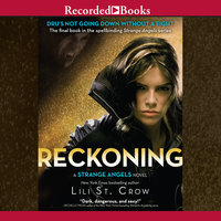 The Reckoning - Lili St. Crow