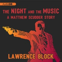 The Night and the Music - Lawrence Block