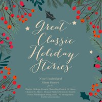 Great Classic Holiday Stories - Various Authors