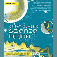 Great Classic Science Fiction - Various Authors,H.G. Wells,Philip K. Dick,Frank Herbert,Stanley G. Weinbaum,James Schmitz,Lester del Rey,Fritz Leiber