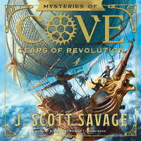 Gears of Revolution - J. Scott Savage