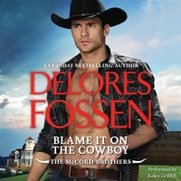 Blame It on the Cowboy - Delores Fossen