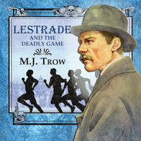 Lestrade and the Deadly Game - M.J. Trow