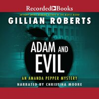 Adam and Evil - Gillian Roberts
