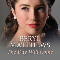 The Day Will Come - Beryl Matthews