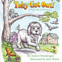 Toby Got Out! - Andree Prendergast
