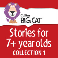 Stories for 7+ year olds - Collins Big Cat