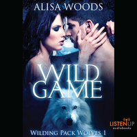 Wild Game - Alisa Woods