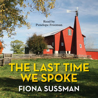 The Last Time We Spoke - Fiona Sussman