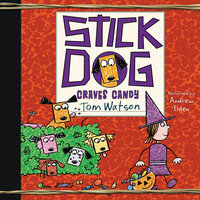 Stick Dog Craves Candy - Tom Watson
