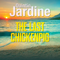 The Last Chickenpig - Quintin Jardine