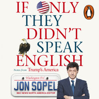 If Only They Didn't Speak English - Jon Sopel