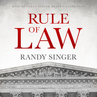 Rule of Law - Randy Singer