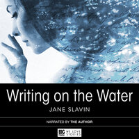 Writing on the Water by Jane Slavin - Jane Slavin