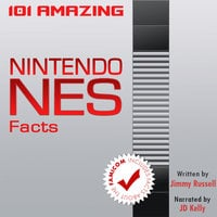 101 Amazing Nintendo NES Facts - Jimmy Russell