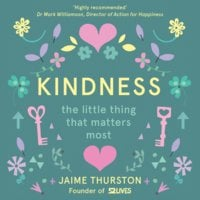Kindness - The Little Thing that Matters Most - Jaime Thurston