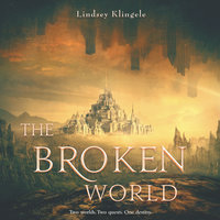 The Broken World - Lindsey Klingele