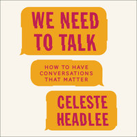 We Need to Talk - Celeste Headlee