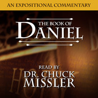 The Book of Daniel - An Expositional Commentary - Chuck Missler