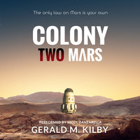 Colony Two Mars - Gerald M. Kilby