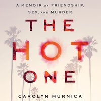 The Hot One - Carolyn Murnick