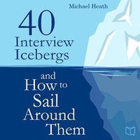 40 Interview Icebergs and How to Sail Around Them - Michael Heath