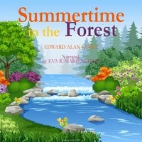 Summertime in the Forest - Edward Alan Kurtz