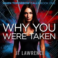 Why You Were Taken - J. T. Lawrence