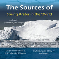 The Sources of Spring Water in the World - Mohammad Amin Sheikho