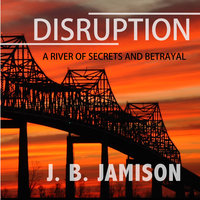 Disruption - J. B. Jamison