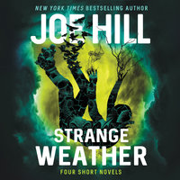 Strange Weather - Joe Hill