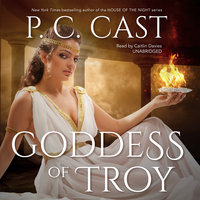 Goddess of Troy - P. C. Cast