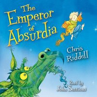 The Emperor of Absurdia - Chris Riddell