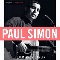 Paul Simon - Peter Ames Carlin