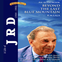 A Life of JRD - Beyond the Last Blue Mountain - R. M. Lala