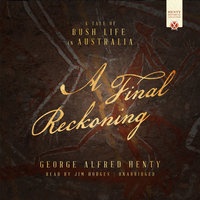 A Final Reckoning - George Alfred Henty
