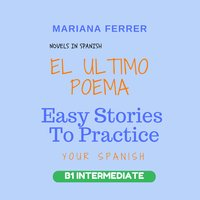 Novels in Spanish: EL Ultimo Poema - Mariana Ferrer