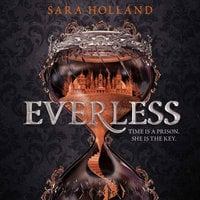Everless - Sara Holland