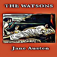 The Watsons - Jane Austen